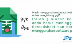 Inilah 5 alasan kenapa anda harus meninggalkan Spreadsheet dan berganti menggunakan software payroll.