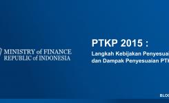 PTKP 2015 : Langkah Kebijakan Penyesuaian dan Dampak Penyesuaian PTKP