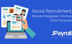 Social Recruitment, Metode Penggalian Informasi Calon Karyawan