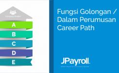Fungsi Golongan / Grade Dalam Perumusan Career Path