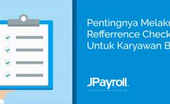 Pentingnya Melakukan Reference Check Untuk Karyawan Baru