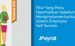 Fitur yang Perlu Anda Ketahui Sebelum Mengimplementasikan Employee Self Service