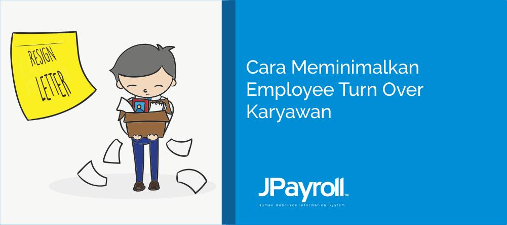 Cara Meminimalkan Rasio Employee Turn Over