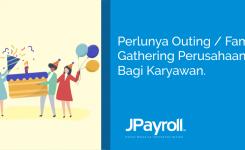 Perlunya Outing / Family Gathering Perusahaan Bagi Karyawan