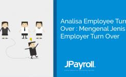Analisa employee turn over : mengenal jenis employer turn over
