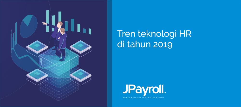 Tren Teknologi HR di Tahun 2019