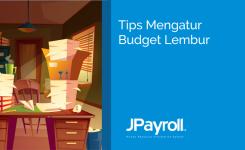 Tips Mengatur Budget Lembur